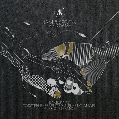 Follow Me (Remixes) de Jam & Spoon
