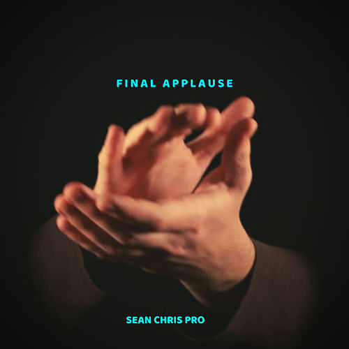 Final Applause von Sean Chris