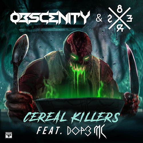 Cereal Killers by Obscenity