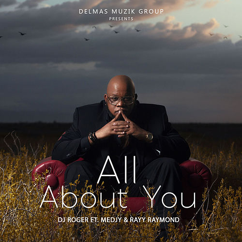 All About You by DJ Roger