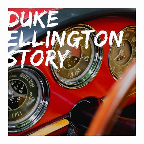Duke Ellington Story de Duke Ellington