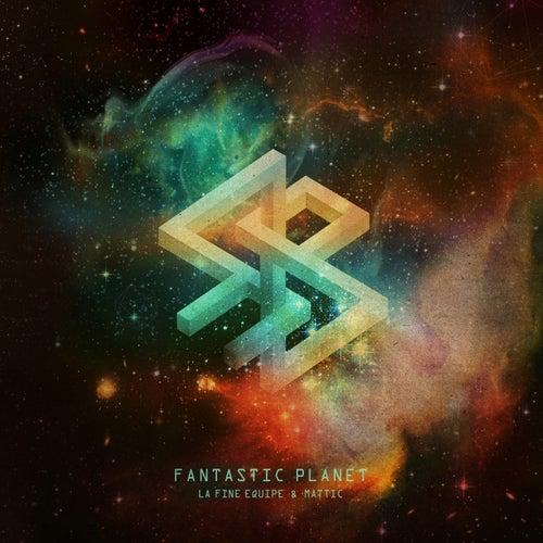 Fantastic Planet by La fine équipe