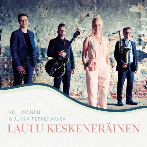 Laulu keskeneräinen von Aili Ikonen