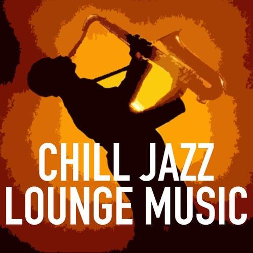 Chill Jazz Lounge Music de Various Artists