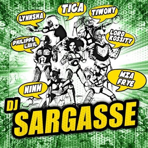 Dj Sargasse by Tiga
