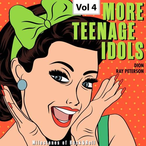 Milestones of Rock & Roll - More Teenage Idols, Vol. 4 by Various Artists