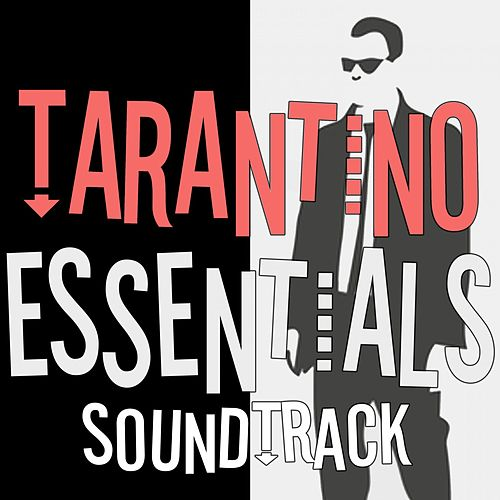 Tarantino Essentials Soundtrack de Various Artists