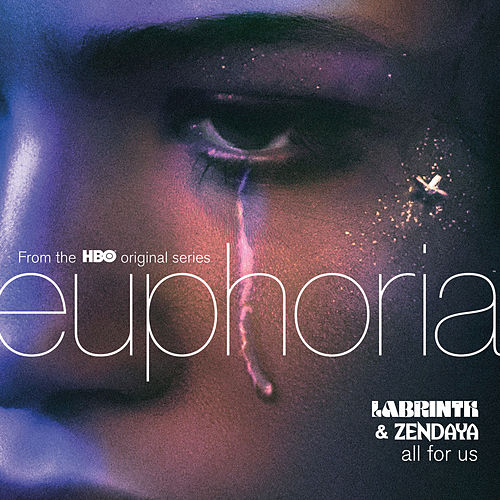 All For Us (from the HBO Original Series Euphoria) von Labrinth