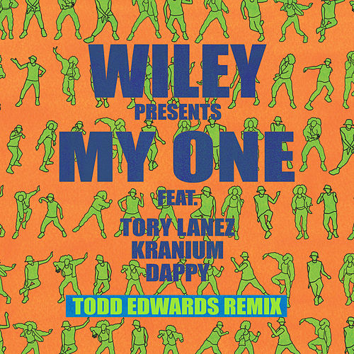 My One (Todd Edwards Remix) de Wiley