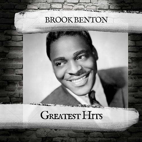 Greatest Hits by Brook Benton
