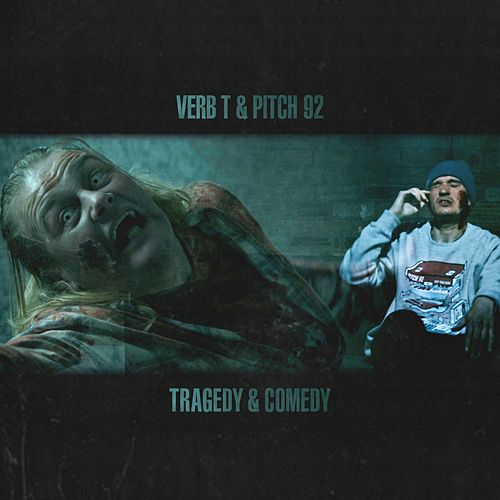 Tragedy & Comedy by Pitch 92 Verb T