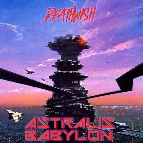 Astralis Babylon von Deathwish
