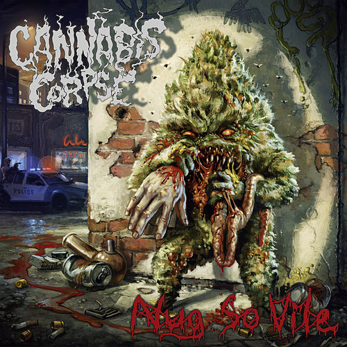 Cylinders of Madness by Cannabis Corpse