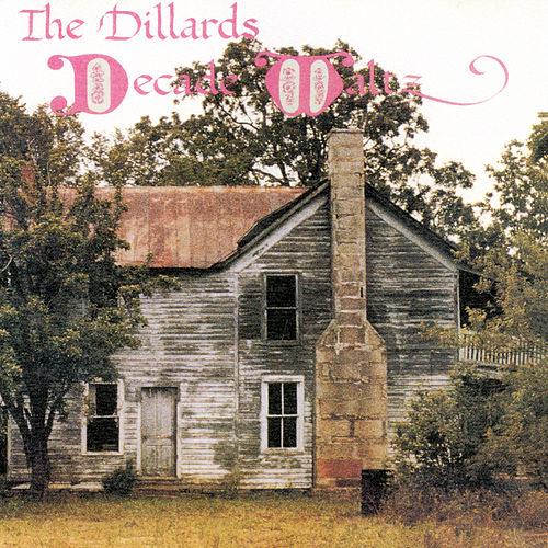 Decade Waltz de The Dillards