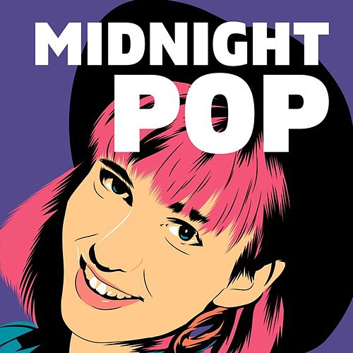Midnight Pop by Various Artists