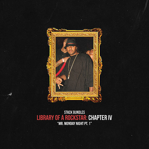 Library of a Rockstar: Chapter 4 - Mr. Monday Night, Pt. 1 de Stack Bundles
