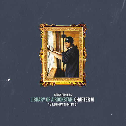 Library of a Rockstar: Chapter 6 - Mr. Monday Night, Pt. 3 de Stack Bundles