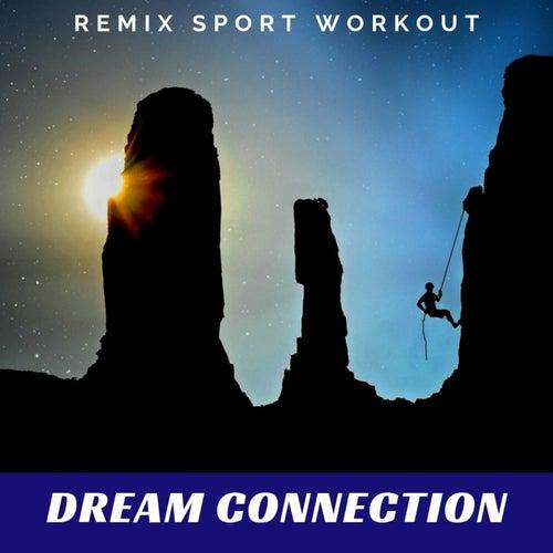Dream Connection von Remix Sport Workout