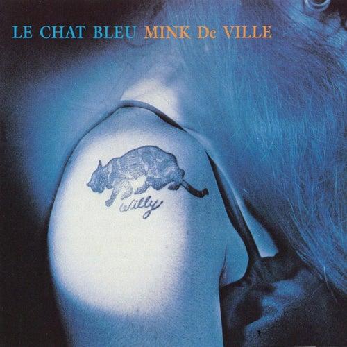 Le Chat Bleu de Mink DeVille