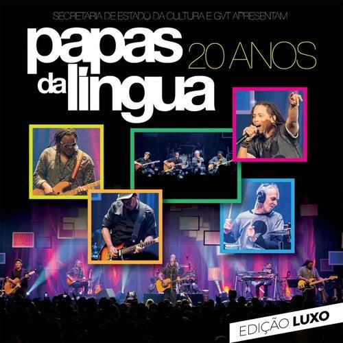 20 Anos (Edição Luxo) (Ao Vivo) de Papas Da Língua