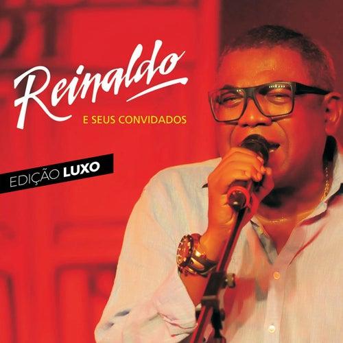 Reinaldo e Seus Convidados (Edição Luxo) (Ao Vivo) de Reinaldo