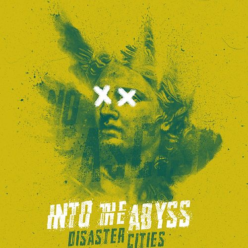 Into the Abyss by Disaster Cities