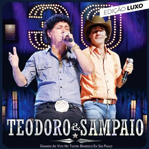 30 Anos (Edição Luxo) (Ao Vivo) de Teodoro & Sampaio