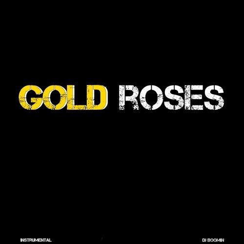 Gold Roses de DJ Boomin