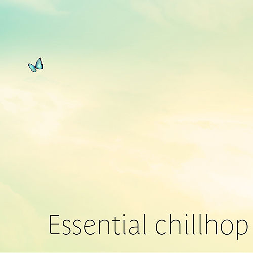Essential Chillhop by Auraka