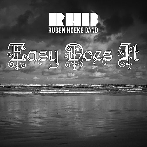 Easy Does It by Ruben Hoeke Band