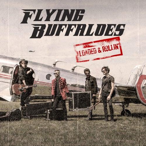 Loaded & Rollin' de Flying Buffaloes