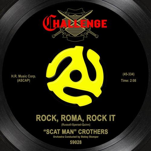 Rock, Roma, Rock It van Scatman Crothers
