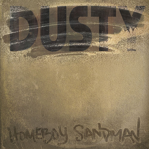 Dusty by Homeboy Sandman