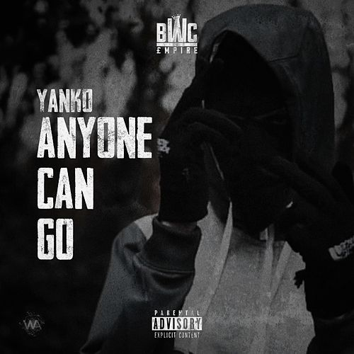 Anyone Can Go by Yanko