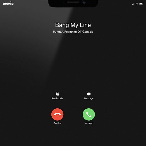 Bang My Line (feat. O.T. Genasis) de RJMrLA