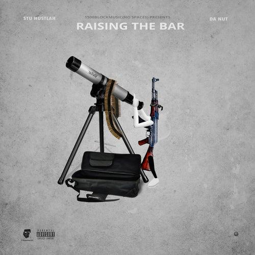Raising the Bar by Stu Hustlah