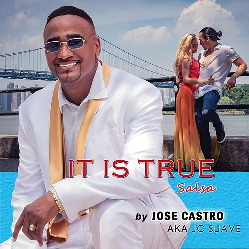 It Is True Salsa by Jose Castro