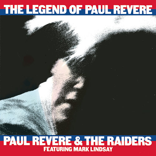 The Legend Of Paul Revere von Paul Revere & the Raiders