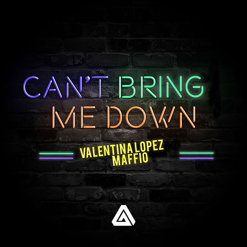 Can't Bring Me Down de Maffio
