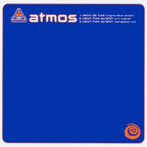 Metro De Luxe by Atmos