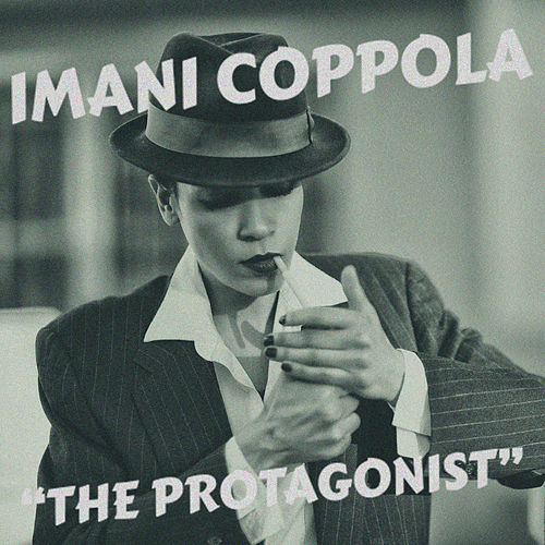 The Protaganist by Imani Coppola