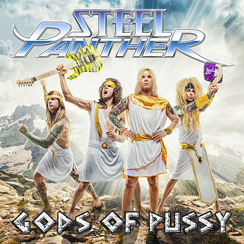 Gods of Pussy by Steel Panther