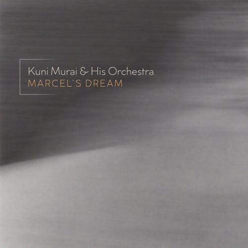 Marcel's Dream de Kuni Murai