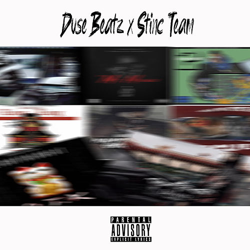 Duse and the Stinc Team von Duse Beatz
