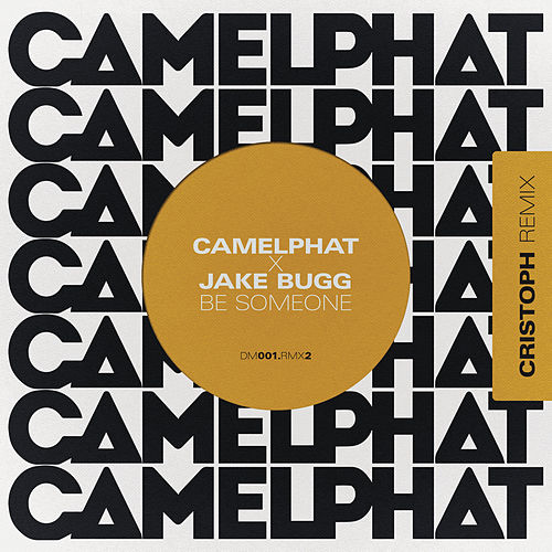Be Someone (Cristoph Remix) von CamelPhat