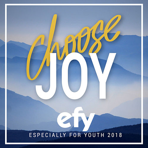 Choose Joy - Especially for Youth 2018 by Various Artists
