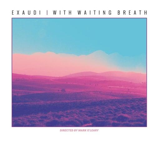 With Waiting Breath von EXAUDI