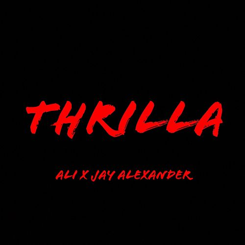 Thrilla by Jay Alexander