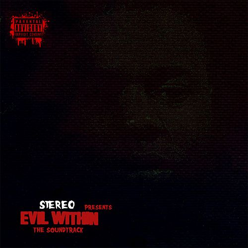 Evil Within von Stereo