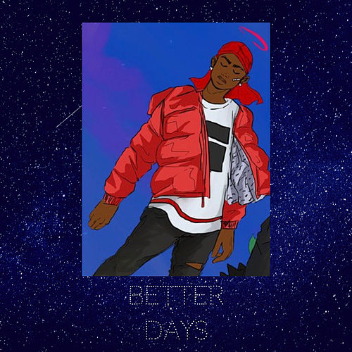 Better Days by DizzyGotBands
